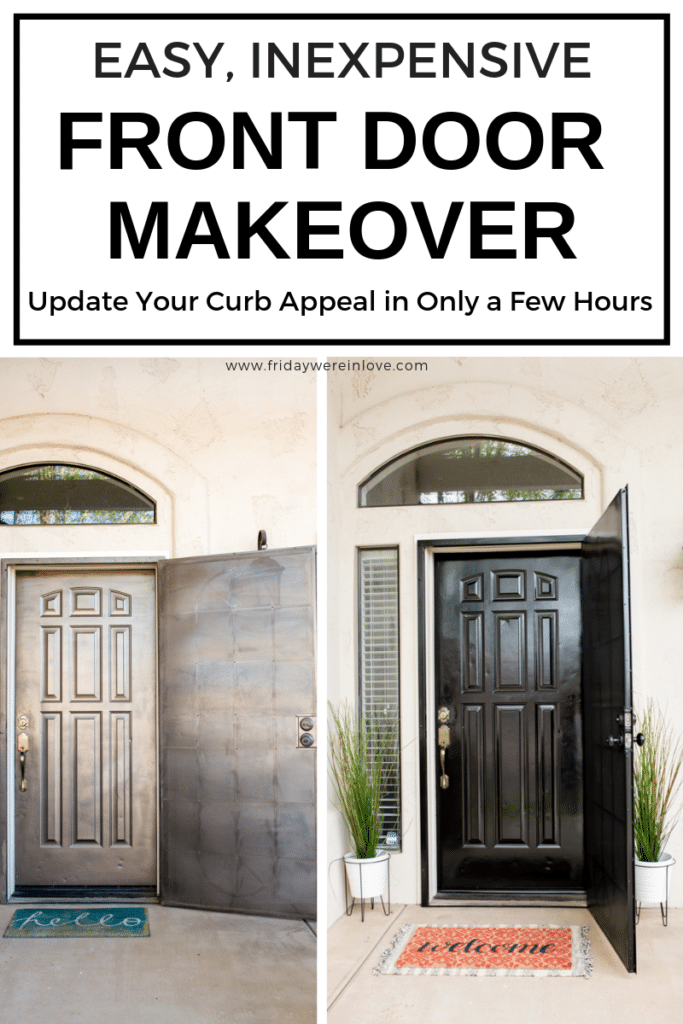 Easy Front Door Makeover before and after