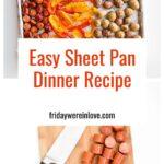 Easy Sheet Pan Dinner