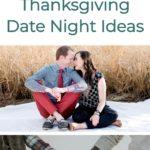 Thanksgiving Date Night