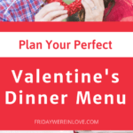 Find Your Perfect Valentine's Day Dinner Menu