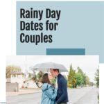 Rainy Day Dates