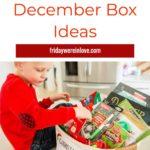 December 1st Box Ideas