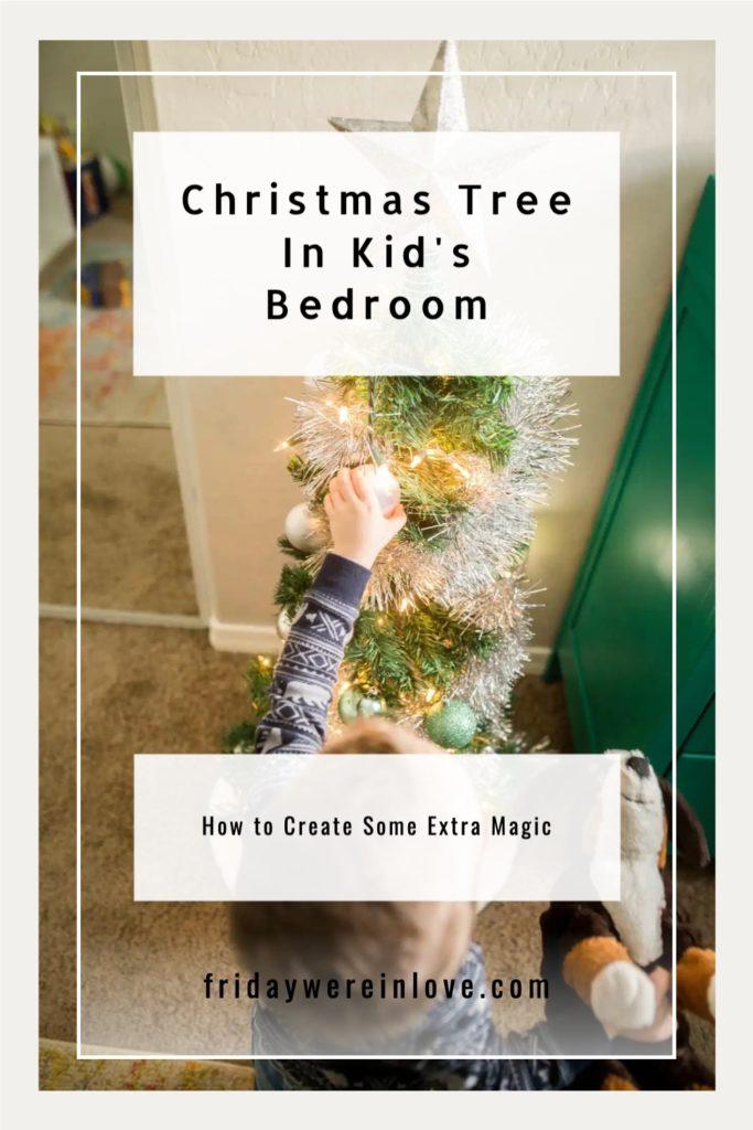 Christmas Tree In Kid's Bedroom