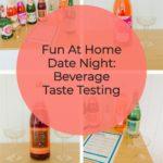 Beverage Taste Test Date Night