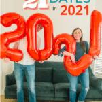 21 Dates in 2021