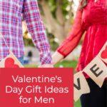 Valentine's Day Gift Ideas for Men