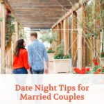 Date Night Tips for Married Couples
