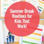 How to Create a Summer Routine for Kids
