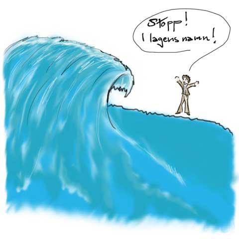 att försöka få en tsunami att veta hut