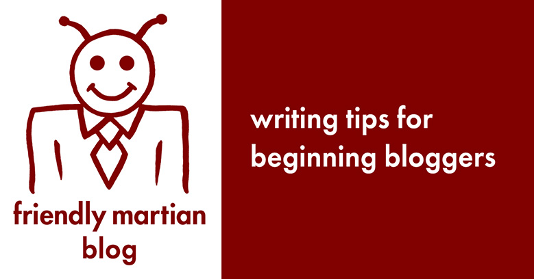 Writing tips for beginning bloggers