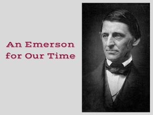 An Emerson for Our Time