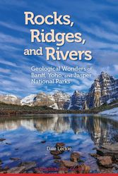 Rocks, Ridges, and Rivers by Dale Leckie