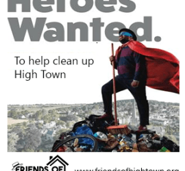 Heroes Wanted to clean up High Town