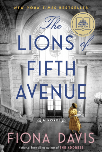 Book cover of The Lions of Fifth Avenue by Fiona Davis