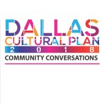 New Dallas Cultural Plan Meeting 1.30 at 6PM