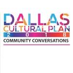 New Dallas Cultural Plan Meeting 1.30 at 6PM