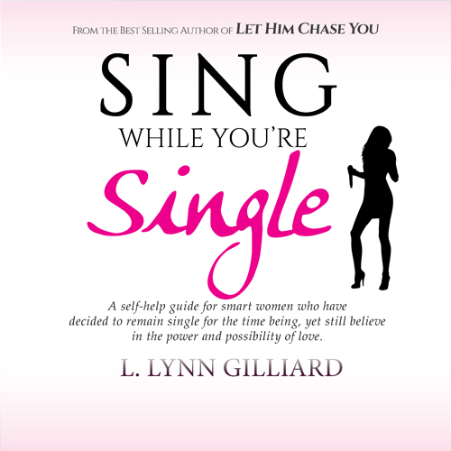 Sing While You're Single Audiobook