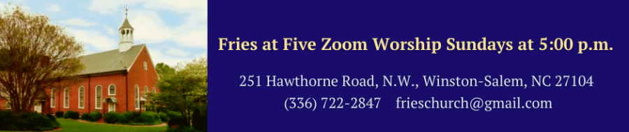 Fries at Five Zoom Worship Sundays at 5:00 p.m.