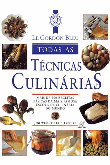 Livros de culinária: todas as técnicas culinárias pra você virar um grande chef!