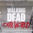 the-walking-dead-our-world-tendra-la-realidad-aumentada-y-llegara-el-12-de-julio-frikigamers.com