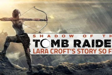 conoce-la-historia-de-lara-hasta-shadow-of-the-tomb-raider-frikigamers.com