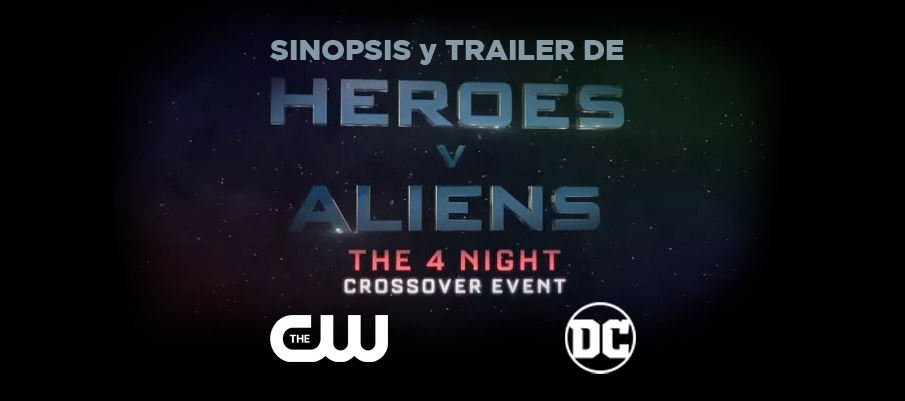 Sinopsis y Trailer de Heroes v. Aliens