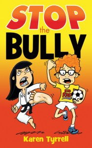 Stop the Bully cover - KTyrrell