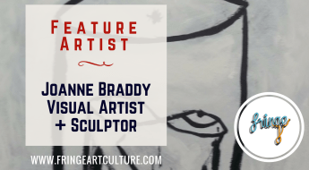 Joanne Braddy Visual Artist and Sculptor