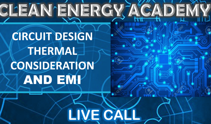 Circuit Design, Thermal Consideration and EMI Live Call September 22 2019