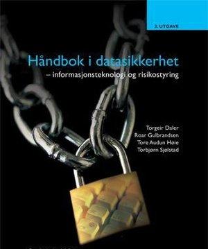 Håndbok i Datasikkerhet, Tapir 2002 (nå Fagbokforlaget) (medforfatter) – flere utgaver