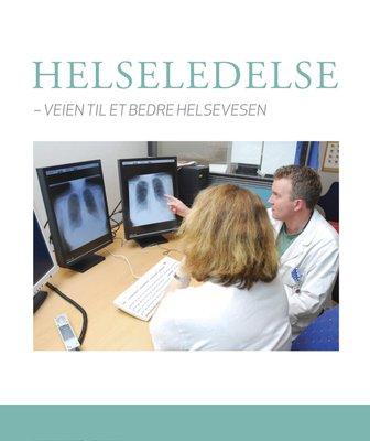 Helseledelse – veien til et bedre helsevesen, Fringilla publishing 2015