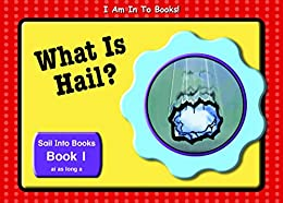 Book 1 What is Hail
