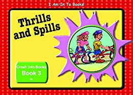 Book 3 Thrills and Spills