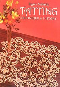 Tatting Technique and History Elgiva Nicholls