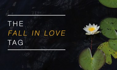 """The """"Fall in Love"""" Tag"""