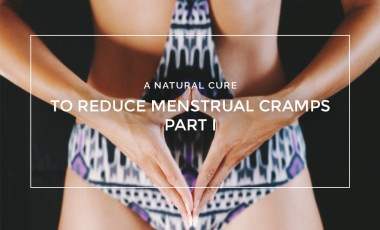 My Experience & Natural Cure to Reduce Menstrual Cramps Part 1