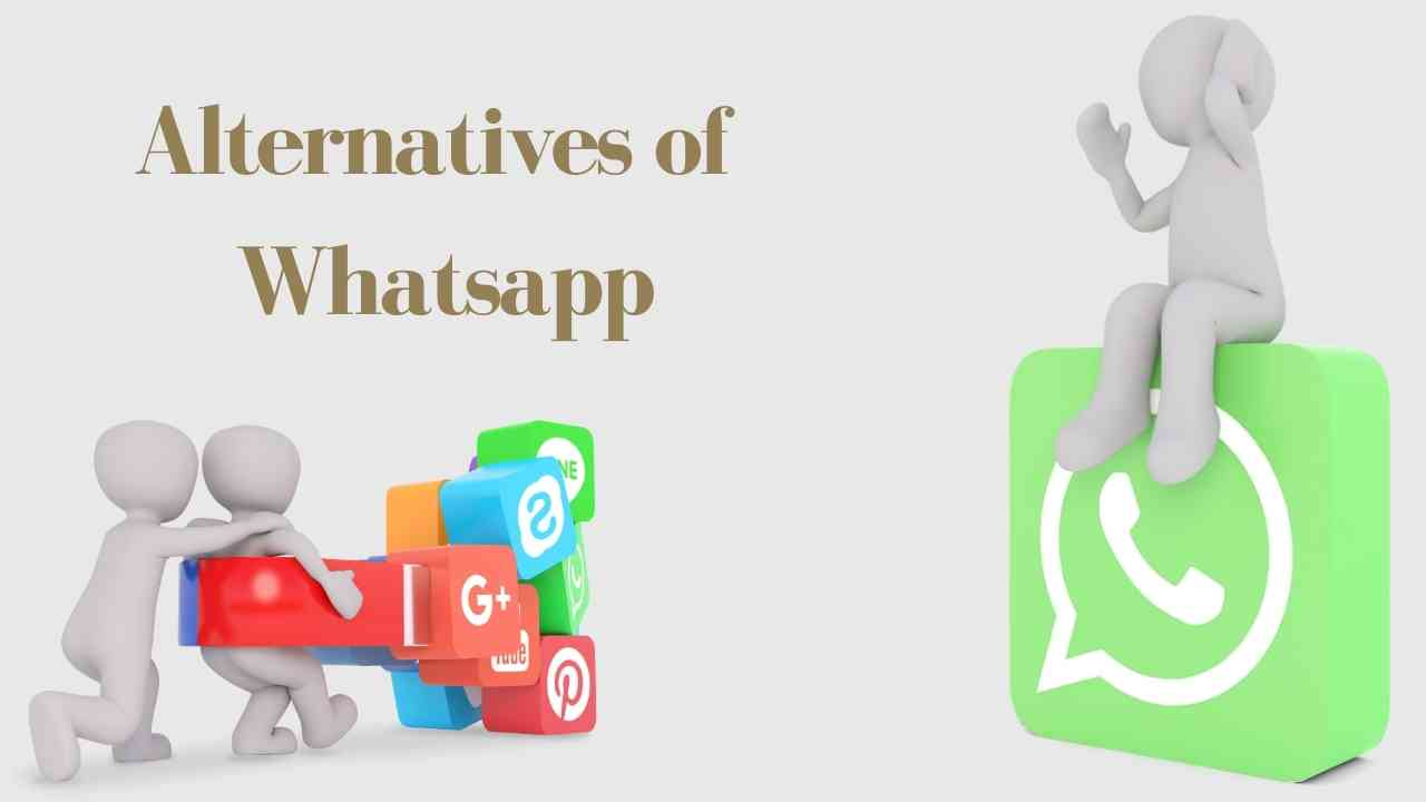 Top 7 Alternatives for Whatsapp that you can use in 2021
