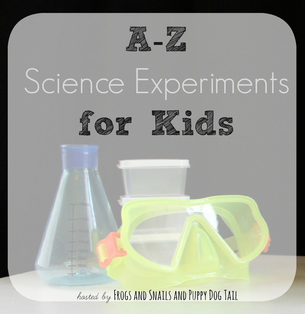 AZ Science Experiments for Kids  FSPDT