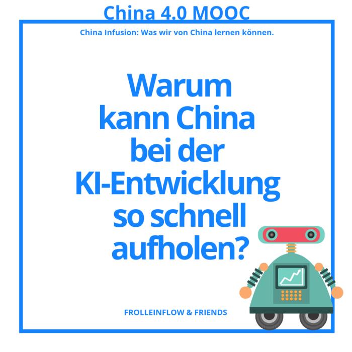 4. Warum kann China bei der KI-Entwicklung so schnell aufholen?