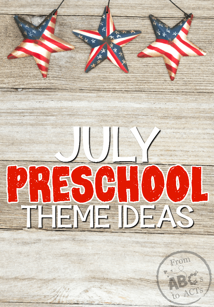 July Preschool Themes : preschool, themes, Preschool, Themes