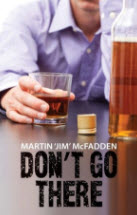 Martin James mcFadden don't go there recommended recovery books