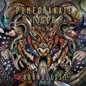 Review: Pomegranate Tiger - Boundless