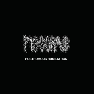 Album Review | Pissgrave | Posthumous Humiliation