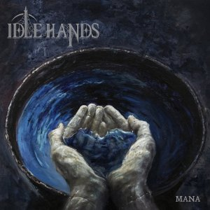 Album Review | IDLE HANDS | Mana