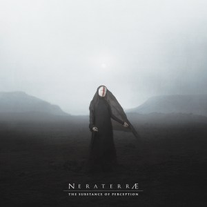 #104 | Album Review | NERATERRÆ - The Substance of Perception