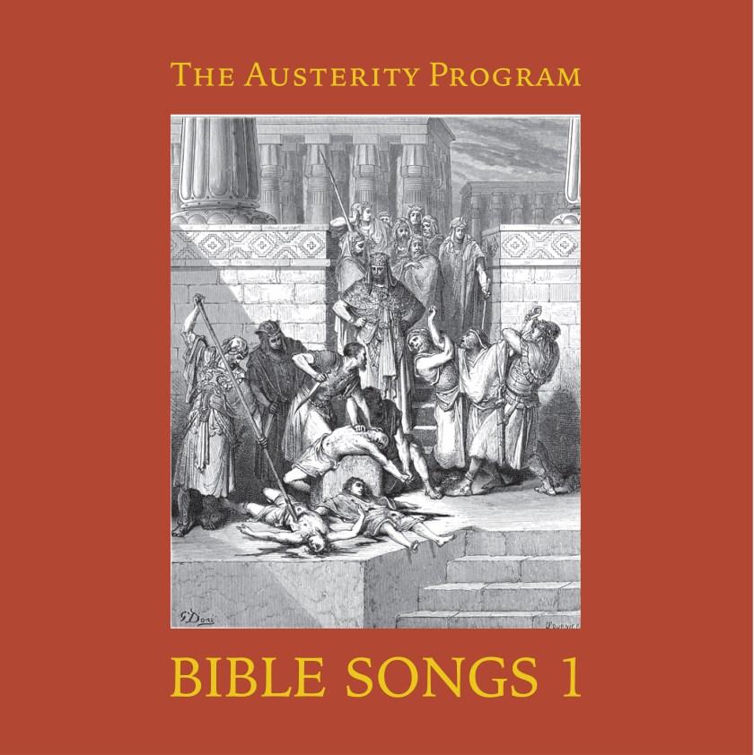 111 | Album Review | The Austerity Program – Bible Songs 1