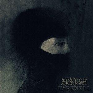 #119 | Album Review | Zeresh - Farewell