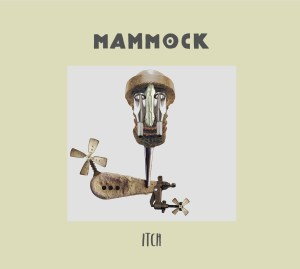 #155 | Album Review | Mammock - Itch