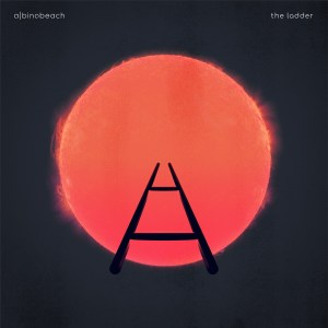 Album Review | Albinobeach | The Ladder