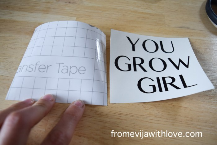 "transferring text ""you go girl"" on transfer tape"